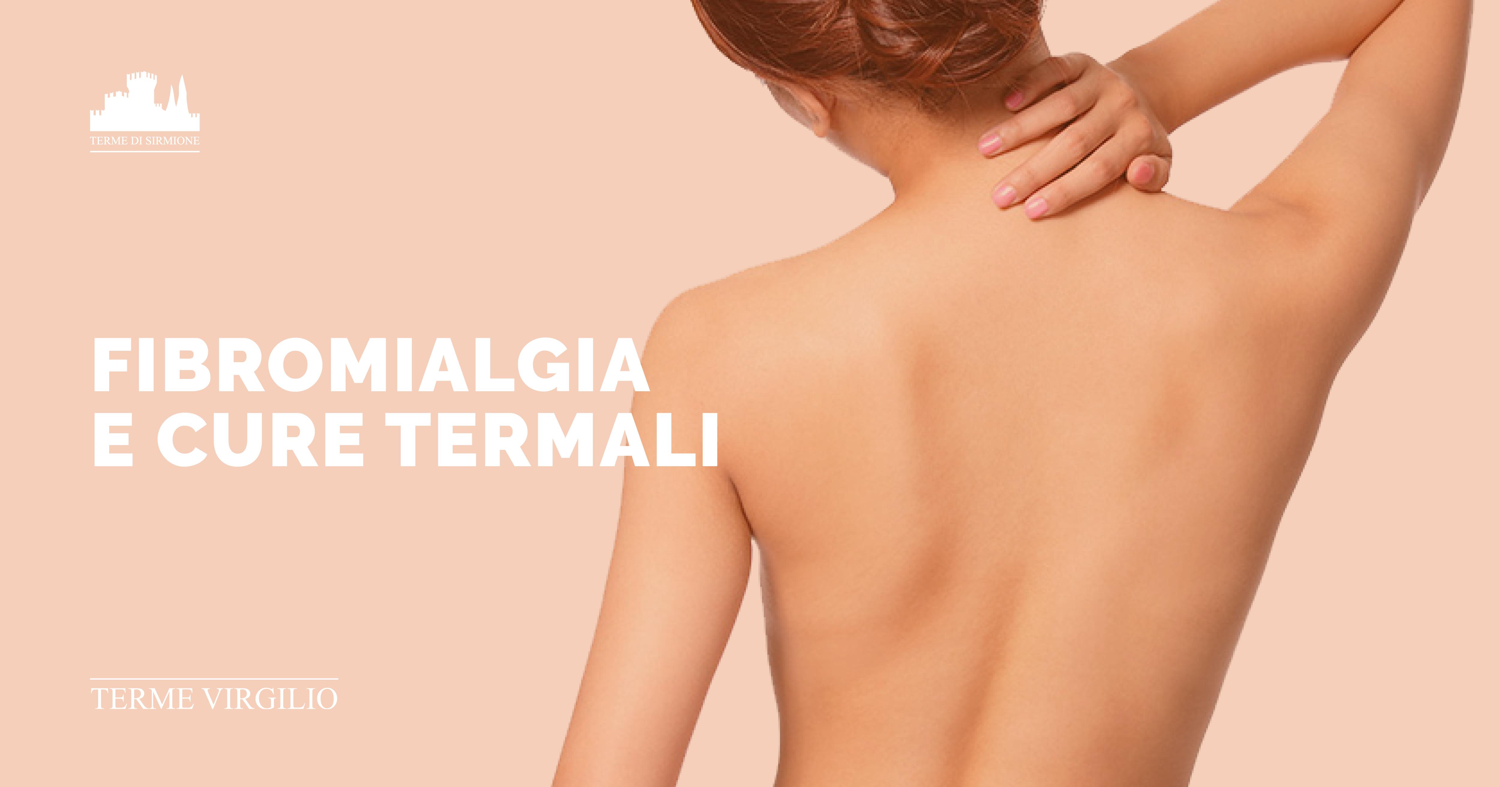 Fibromialgia e Cure Termali